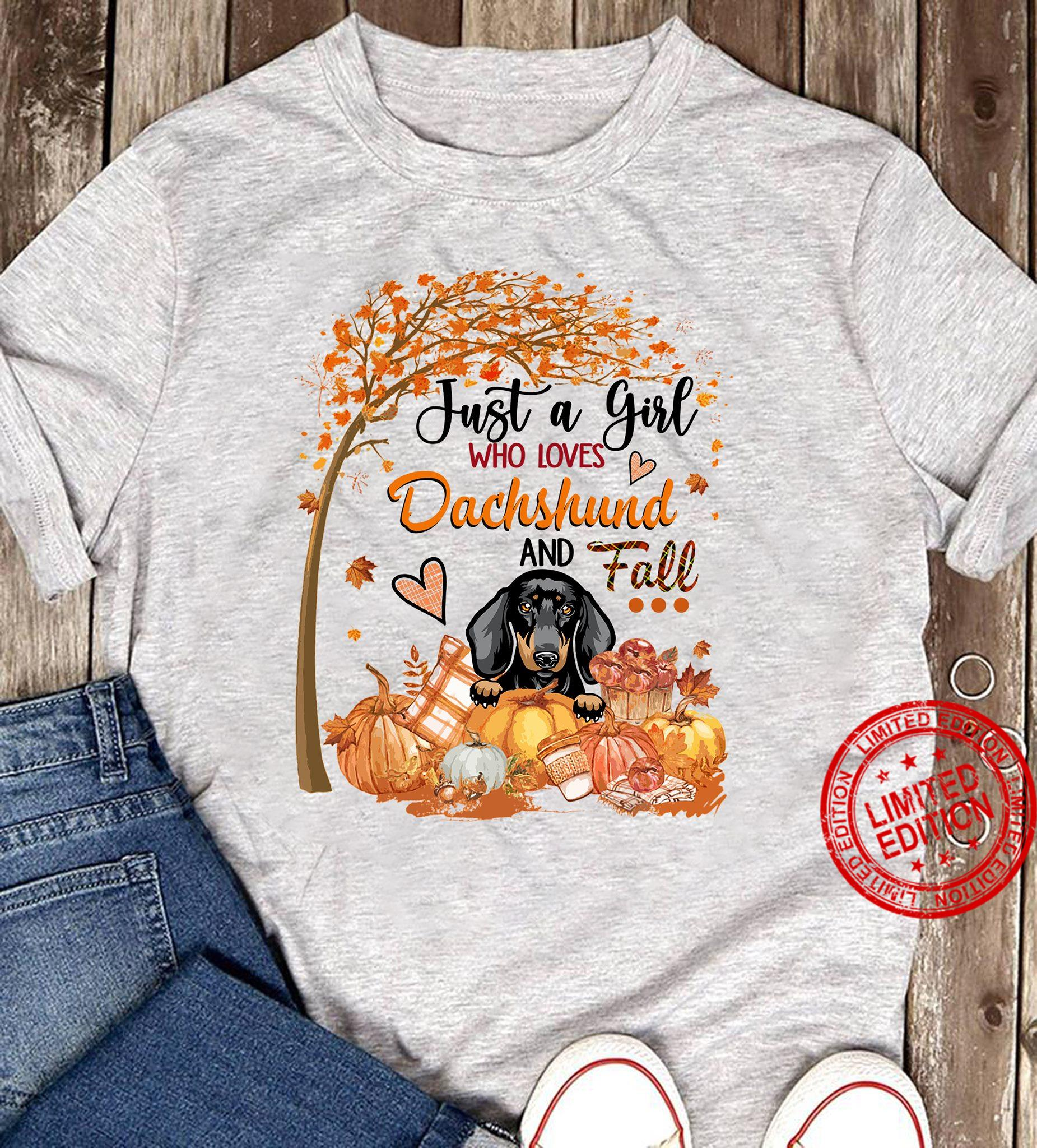 Just A Girl Who Loves Dachshund And Fall Shirt