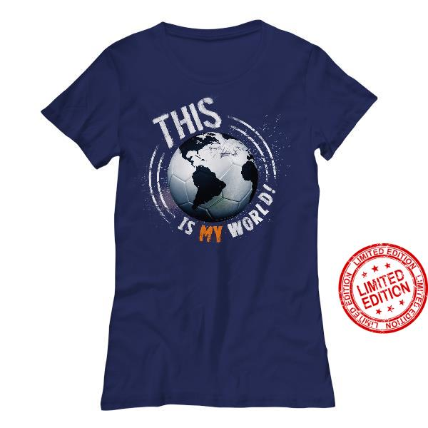 This Is My World Shirt