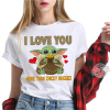 I Love You More Than Chicky Nuggies Shirt