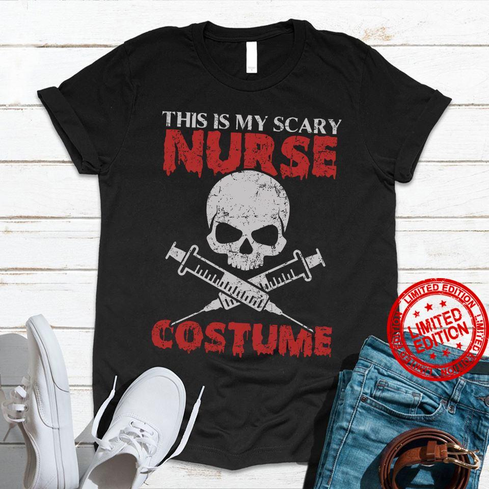 This Is My Scary Nurse Costume Shirt